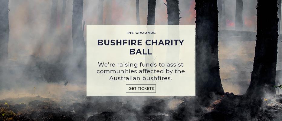 The Grounds: Bushfire Charity Ball