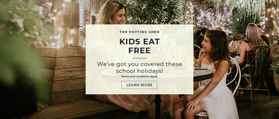 Kids Eat Free in The Potting Shed