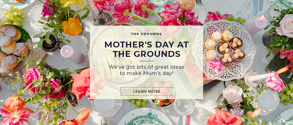 Mother's Day at The Grounds